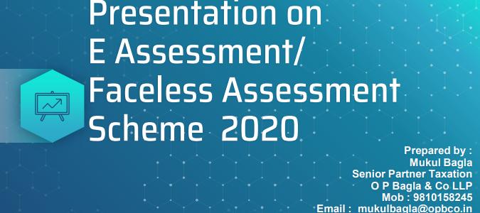 Presentation on E-Assessment/Faceless Assessment scheme 2020